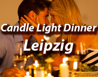 Candle Light Dinner in Leipzig und Halle