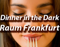 Dinner in the Dark in Frankfurt am Main (Region)