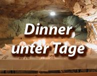Dinner unter Tage im Bergwerk