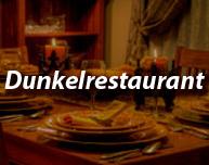 Karlsruhe dunkelrestaurant Dunkelrestaurant :