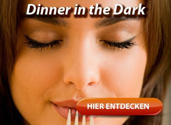 Dinner in the Dark - Essen im Dunkeln